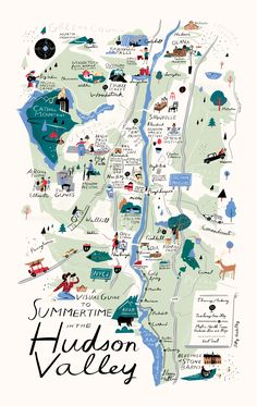 What to do in the Hudson Valley. Travel and map illustration New York Poster, Watercolor World Map, Map Projects, Travel Illustration, City Maps, Map Design, Hudson Valley, Hudson River, Travel Maps