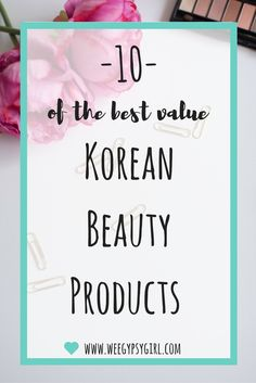 Korean beauty products have gained worldwide fame for being both cheap and high quality! These are 10 of my absolute favourites.