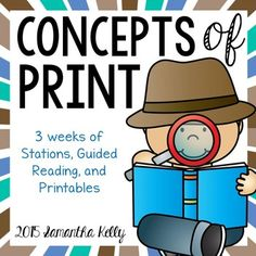 Print Concepts, Concepts of Print, Concepts about Print, Print, Reading, Tracking, One to One, Return Sweep, Beginning Readers, Guided Reading, Print ConceptsTeach Concepts of Print in your Kindergarten classroom with this 3 week unit broken down into three crucial sections -   Parts of a Book, Reading Behaviors, and Conventions of Print.