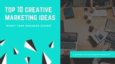 Top 10 Creative Marketing Ideas to boost business in 2019 [Illustrative guide] Marketing Guru, Guerilla Marketing, Digital Marketing Strategy, Marketing Ideas, The Last Question, This Or That Questions, Do The Needful, Native Advertising, Customer Engagement