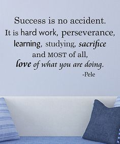 Look what I found on #zulily! 'Success Is No Accident' Wall Quotes™ Decal #zulilyfinds