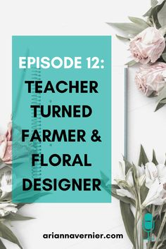 Becoming a work at home mom doesn't just have to be a dream. You can quit teaching for good and get started making money from home TODAY. On this episode of the Ditch the Classroom podcast, I'm sharing how one mom was able to leave teaching and start a new business as a farmer and floral designer. If you're ready to ditch the classroom for good, spend more time with your kids, and become a freelancer and/or virtual assistant while working from home, then this is for you. Start A Business From Home, Work From Home Tips, Make Money From Home, Make Money Online, How To Make Money, How To Become, What Makes You Happy, Are You Happy, Virtual Assistant