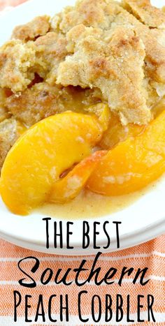 The-Best-Peach-Cobbler This is, hands down, the best Southern Peach Cobbler! Lots of juicy peaches complimented with just the right amount of spices and a fabulous topping thats sweet and cakey in the center with crisp sugary edges! #southernpeachcobblerrecipe #cobbler