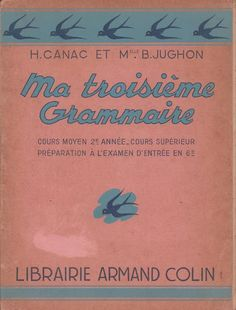 Canac, Jughon, Ma troisième grammaire CM2, CS (1954) Learn French, Learn English, French Education, Comprehension, Books, Images, Reception, Vintage, Keyboard