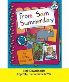 From Sam Summerday (Literacy Land) (9780582500686) Jenny Alexander, Christine Hall, Martin Coles , ISBN-10: 0582500680  , ISBN-13: 978-0582500686 ,  , tutorials , pdf , ebook , torrent , downloads , rapidshare , filesonic , hotfile , megaupload , fileserve