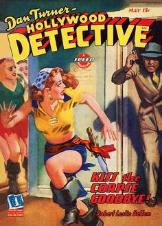 Dan Turner, Hollywood Detective May 1943 pulp cover art by Hugh J. Ward, man woman dame women costume pistol gun danger chase
