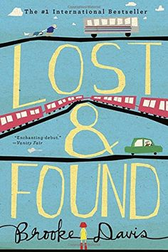"Read ""Lost & Found A Novel"" by Brooke Davis available from Rakuten Kobo. An irresistible debut novel about the wisdom of the very young, the mischief of the very old, and the magic that happens. Guys Be Like, Love You, The Rosie Project, A Man Called Ove, Books To Read, My Books, Grey Anatomy Quotes, Brooke Davis, Seven Years Old"