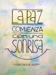 """""""La paz comienza con una sonrisa"""" Madre Teresa de Calcuta #Frases                                                                                                                                                      Más"""