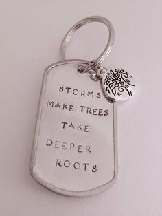 Storms Make Trees Take Deeper Roots Keychain by DustLily on Etsy
