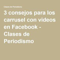 Consejos para anunciar con el nuevo carrusel de videos en #Facebook. #SocialMedia
