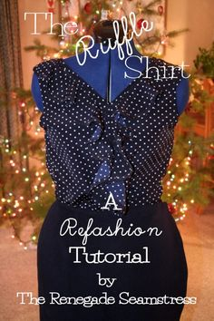 Ruffled Shirt (Refashion Tutorial) - I want to make something like this in a navy knit for a comfy summer top to wear with my coral shorts.