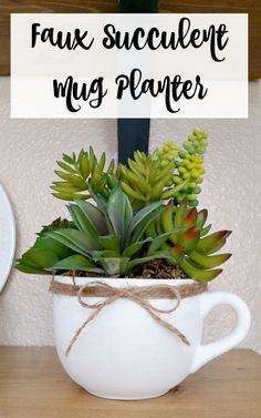to Make a Faux Succulent Mug Planter - Trendy Succulent Decor Faux Succulent Mug Planter. Don't throw out chipped or stained mugs. Use them to create faux succulent mug planters.Faux Succulent Mug Planter. Don't throw out chipped or stained mugs. Succulents In Containers, Faux Plants, Cacti And Succulents, Planting Succulents, Succulent Planters, Succulent Ideas, Fall Planters, Container Flowers, Container Plants