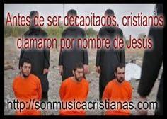 Antes de ser decapitados cristianos clamaron por nombre de Jesús. – Noticias…
