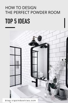 "There are a million different how-to tutorials, YouTube videos and guides for designing the ""perfect bathroom."" But how many guides have you seen for designing the perfect powder room? Zero come to mind. 