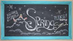 Through My Creative Mind Blog...Spring Please Come Soon Chalkboard