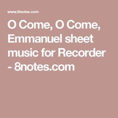 O Come, O Come, Emmanuel sheet music for Recorder - 8notes.com