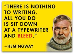 Meme of the Week: Writers, you know Hemingway's depiction is accurate....