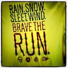 What weather?  Been there.  Done that. #running