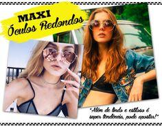 Super Tendência: Maxi Óculos Redondos