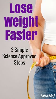 Lose weight faster with these simple health and fitness tips. These weightloss tips are based on clean eating and workout shortcuts that help you lose weight quick! http://avocadu.com/lose-weight-faster-3-simple-science-approved-steps/ #weightlossbeforeandafter