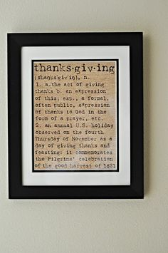 Thanksgiving definition printable.  Use brown frame, cream mat with dark brown secondary mat.