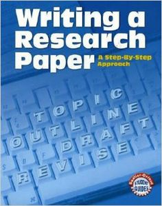 Writing A Research Paper: A Step-by-Step Approach (Sadlier-Oxford Student Guides): Phyllis Goldenberg: 9780821507612: Amazon.com: Books--own it