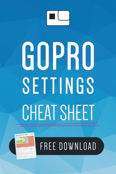 Grab VidProMom's GoPro Settings Cheat Sheet here - download, print, or save the pdf