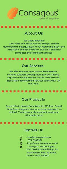 Helping You to Grow your businesses faster than ever. The Best Solution For Your Mobile Apps and Website development. We are offering  android application, iOS, iPhone app,Drupal, Magento eCommerce website design and Development services across USA, UK and  India. http://www.consagous.com/