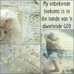 In die hande van n alwetende God Bible Quotes, Qoutes, Afrikaanse Quotes, Motivational, Inspirational Quotes, Beautiful Collage, Canvas Quotes, Faith Hope Love, Godly Woman