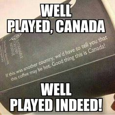 Good thing indeed You are in the right place about Trump Humor white house Here we offer you the most beautiful pictures about the Trump Humor you are looking for. When you examine the Good thing inde Tao Te Ching, Canadian Memes, Canadian Humour, Canadian Things, Canadian Army, Funny Signs, Funny Jokes, Hilarious Quotes, Canada Funny