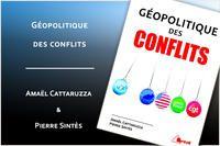 """Ouvrage : """"Géopolitique des conflits"""""""