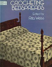 Crocheting Bedspreads | Edited by Rita Weiss | Purple Kitty Crochet Bedspread, Crochet Doilies, Crochet Books, Thread Crochet, Vintage Knitting, Vintage Crochet, Bedspreads, Pattern Books, Crocheting