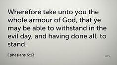 Daily Bible Verse Ephesians 6:13