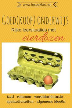 Goed(koop) onderwijs - eierdozen - jufBianca.nl - rijke leersituaties