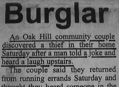 My humor will save me from being robbed one day