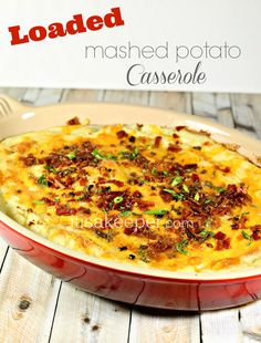 If you love super easy recipes, then you will love this Loaded Mashed Potato Casserole! Packed with cheese and bacon, it takes mashed potatoes over the top.