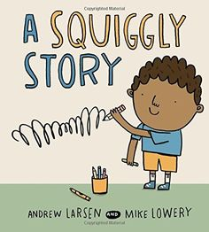A Squiggly Story by Andrew Larsen Everyday Diversity books for kids Books that models the writing process, good relationship between siblings -- good way to start writing unit multicultural multiracial diverse books, children's books 1st Grade Writing, Kindergarten Literacy, Teaching Writing, Writing Activities, Writing A Book, Writing Ideas, Teaching Ideas, Early Literacy, Kindergarten Handwriting