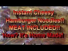 Instant Cheesy Hamburger Dinner!  HOME MADE Goodness!