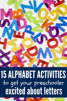 15 alphabet activities to get your preschooler excited about letters