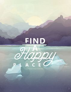 Find A Happy Place | 2015 on Behance