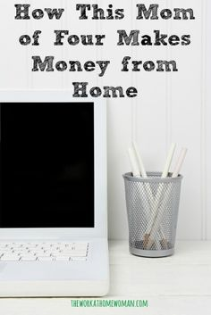 Find out how this mom of 4 is making money from home! via The Work at Home Woman