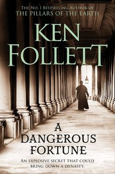 Buy A Dangerous Fortune by Ken Follett at Mighty Ape NZ. Epic in its scale, A Dangerous Fortune tells of the dramatic highs and lows of the wealthy Pilaster family from the bestselling author of The Pillars . Book Club Books, Book Lists, Good Books, Books To Read, My Books, Fortune Reading, Ken Follett, Good Doctor, Mystery Books