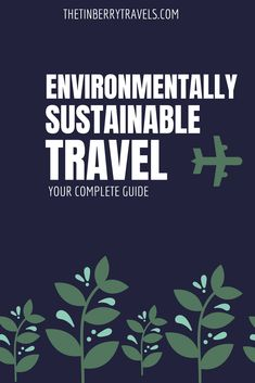 Need ways to reduce your travel footprint? Here is you complete guide to choosing more environmentally sustainable travel. Sustainable Tourism, Sustainable Living, Travel Tags, Responsible Travel, Slow Travel, Travel Essentials, Travel Around The World, Travel Guides, Sustainability