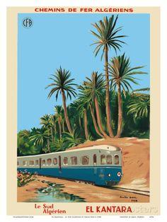 El Kantara - Southern Algeria - Chemins de Fer Algeriens, Algerian Railways Reproduction d'art