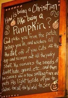 Cute correlation How is being a Christian like being a pumpkin?