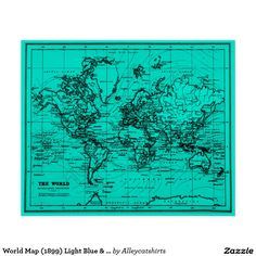 World Map (1899) Light Blue & Black Poster