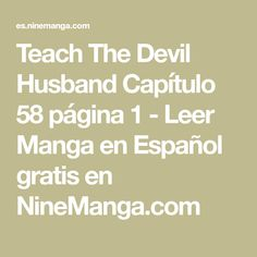Teach The Devil Husband Capítulo 58 página 1 - Leer Manga en Español gratis en NineManga.com