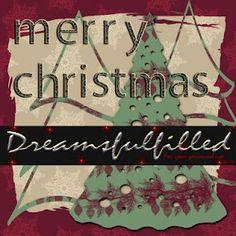 Dreamsfulfilled: Merry Christmas. Colección de letras de inspiración navideña.
