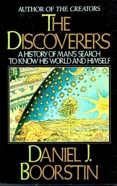 Daniel Boorstin's The Discoverers is a work renowned for presenting the history of science. It uses compelling narratives and epic scope to explore how man (and woman) kind reasoned out the world