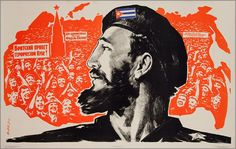 """Long live comrade Castro! Brotherly greetings to heroic Cuba! Long live eternal friendship of the Soviets and Cubans!"" 1960's poster"